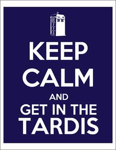 Don't need to tell me twice!!  The TARDIS shows up, I'm gone, no questions asked.