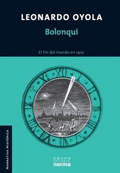 Bolonqui, de Leonardo Oyola - Norma