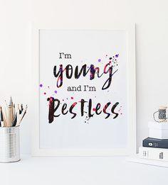 PRINTABLE Art I'm Young and RESTLESS Print by WillowandBirchPrints