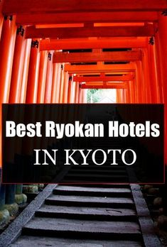 Best Ryokan Hotels in Kyoto Japan.