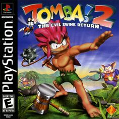 Tomba 2- first game I ever played. Favorite in my childhood.