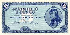 A világtörténelem legnagyobb áremelkedése Magyarországon volt a második világháború után. A havi infláció megközelítette a 41900 billió (4,19 x 1016) százalékot, az árak 15 óránként duplázódtak. 1946. augusztus 1-jén a pengőt leváltotta a forint, ekkor 400 000 000 000 000 000 000 000 000 000 pengő ért egy forintot. A legnagyobb forgalomba került bankjegy. Százmillió Billpengő, azaz Billiószor százmillió.