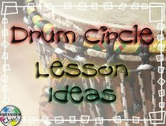 Drum Circle Ideas