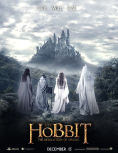 The Hobbit: The Desolation of Smaug - movie poster. The White Council: Elrond, Gandalf, Galadriel, Saruman The Hobbit Movies, O Hobbit, Aragorn, Legolas, Jrr Tolkien, Fili Y Kili, Hobbit Desolation Of Smaug, Midle Earth, Fantasy Movies