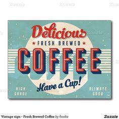 Vintages Zeichen - frischer gebrauter Kaffee Postkarte