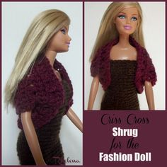 Free crochet pattern for the Criss Cross Shrug for the Fashion Doll. The pattern uses a fine yarn and can be increased for any doll size.