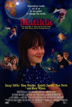 """Matilda (1996)  """"Everyone is born, but not everyone is born the same. Some will grow to be butchers, or bakers, or candlestick makers. Some will only be really good at making Jell-O salad. One way or another, though, every human being is unique, for better or for worse."""" - Narrator (Danny DeVito)"""