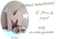 Letras para decorar - DIY - San Valentín 2015 http://www.decoracionpatriblanco.es/2015/02/diy-letras-flor.html