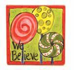 we believe tile