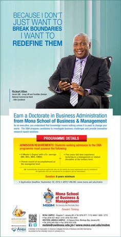 Here's your chance to investigate business challenges and provide solutions! Become a highly trained business leader! Earn your DBA from MSBM... Have the courage to pursue your passion! Apply online today: http://www.mona.uwi.edu/msbm #MSBM #DBA #ForwardThinking Application Deadline: Sept 30, 2016. #PursueYourPassion