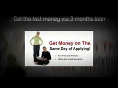 3 months loan - sufficient money for your urgent crisis