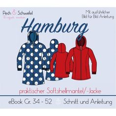 Ebook - Softshellmantel / -Jacke Hamburg für Damen (in und (Tshirt Diy Ideas) Sewing Coat, Sewing Clothes, Diy Clothes, Hand Sewing, Coat Patterns, Sewing Patterns Free, Clothing Patterns, Softshell Mantel, Sewing Hacks