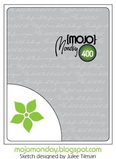 Mojo Monday 400 Card Sketch Sketch designed by Julee Tilman #mojomonday #vervestamps #cardsketches #sketchchallenge