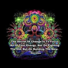 The secret to change is to focus....on building the new. - Socrates #yoga #youyogameyoga #Atlanta