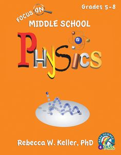 Real Science 4 Kids, www.gravitaspublications.com (pictured: Middle School Physics Student Textbook). Offer science texts K-8 in Biology, Chemistry, Astronomy, and Physics. High school Chemistry. Geology in the works. Homeschool science curriculum.