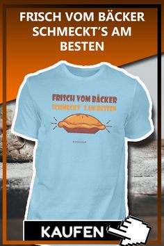 FRISCH VOM BÄCKER SCHMECKT'S AM BESTEN Lustiges Bäcker Bäckerin T-Shirt, Tasse, Pully Geschenk als Weihnachtsgeschenk, Geschenkideen zum Geburtstag. #Bäcker Sprüche Lustig #Bäcker Geschenk #Bäcker Weihnachtsgeschenk #Bäckerin Spruch Lustig #Bäckerin Geschenk #Bäckerin Weihnachtsgeschenk #bäcker lustig #bäcker sprüche #bäcker geburtstagsgeschenk #bäckerin spruch #bäckerin lustig #bäckerin geburtstagsgeschenk #backen spruch #backen geschenk #bäcker geschenkideen #bäckerin geschenkideen Mens Tops, Fashion, Baking Gift, Gifts For Birthday, Funny Stuff, Fresh, Funny Sayings, Moda, Fashion Styles
