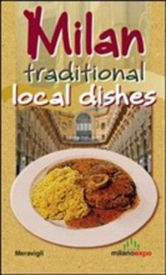 Milan. Traditional local dishes