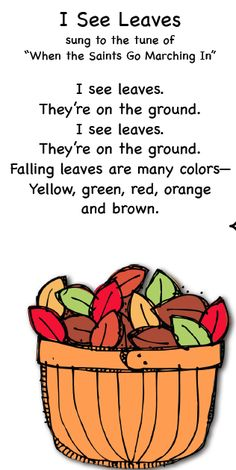 """Smart Kids: fall songs   I like this song but I would change the words from """"I see leaves"""" to """"Colorful leaves"""".  Really cute idea!"""