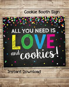 All you need is LOVE .... and COOKIES! Attract customers to your cookie booth or bake sale with this cute, clever, eye-catching sign! Cookie Booth Printable, Cookie Drop Banner, Cookie Booth Sign, Cookie Booth Decorations, Stop Cookies Sold Here, Love and Cookies, Booth Poster, Stop Cookies for Sale, Girl Scout Cookie Booth Ideas, Girl Scout Cookie Booth Decorations, DIY Girl Scout Cookie Booth
