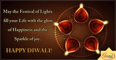 May the joy, cheer, mirth and merriment Of this divine festival Surround you forever.May the happiness that this season brings Brighten your life.Wish you a very Happy Diwali!
