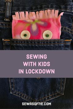 Sewing with Kids in Lockdown