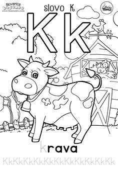Slovo K - ABECEDA BOJANKE - pisanje slova za predškolsku dob i prvi razred - krava i kokoš - Abeceda slovarica za djecu - besplatni radni listovi za predškolce i vrtić - vježbenice - BonTon TV  #abeceda #slovarica #bojanke #slova #bontontv Croatian Language, Kindergarten Colors, Alphabet For Kids, Alphabet Coloring, Activity Sheets, Worksheets For Kids, Sensory Play, Coloring Pages For Kids, Pre School