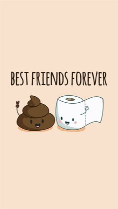 Friends Wallpaper Poop&Toiletpaper Go together. Like Peas& A pod. Best Friend Wallpaper, Cartoon Wallpaper Iphone, Cute Disney Wallpaper, Cute Cartoon Wallpapers, Kawaii Wallpaper, Drawing Wallpaper, 3d Wallpaper, Cute Food Wallpaper, Perfect Wallpaper