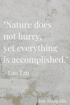 Discover Inspiring Slow Living Quotes | Slow Living LDN.