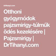 Otthoni gyógymódok pajzsmirigy-túlműködés kezelésére | Pajzsmirigy | DrTihanyi.com