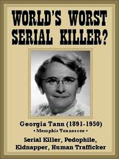 59 best serial killers images on pinterest serial killers true georgia tann was born in a wealthy family in 1891 she believed that wealthy people fandeluxe