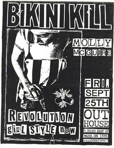 Anyone who knows me merely casually probably doesn't realize that I never fully grew out of my riot grrrl phase. I may look like a creampuff but I conceal a razor blade. Rock Posters, Band Posters, Concert Posters, Riot Grrrl, Punk Rock, Poster Wall, Poster Prints, God Save The Queen, Bikini Kill