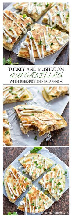 Turkey and Mushroom Quesadillas with Beer-Pickled Jalapeños | www.cookingandbeer.com | @jalanesulia