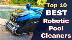 ✅BEST Robotic Pool Cleaners 2019 - [Top 10: Pool Cleaners Review] Best Robotic Pool Cleaner, Pool Vacuum Cleaner, Vacuum Cleaners, Best Above Ground Pool, In Ground Pools, Technology Gifts, Latest Technology, Best Pool Vacuum, Pool Cleaning Tips