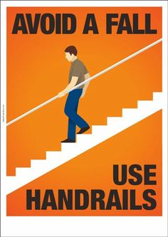 workplace safety poster: Use Handrails