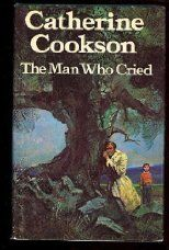The Man Who Cried - Catherine Cookson