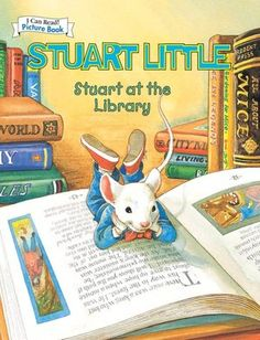Stuart Little At The Library An I Can Read Picture Book