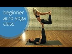 Beginner Acro Yoga Class (Free) with Dylan Werner Yoga & Ashley Galvin - YouTube