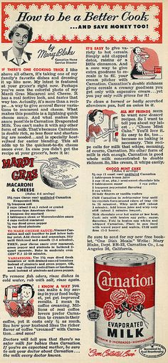 """1953 Illustrated Food Ad, Carnation Evaporated Milk, with Recipes Vintage illustrated magazine advertisement, Carnation Evaporated Milk with recipes, 1953 Tagline: """"How to Be a Better Cook. Retro Recipes, Old Recipes, Vintage Recipes, Cookbook Recipes, Cooking Recipes, 1950s Recipes, Family Recipes, Kitchen Recipes, Cooking Tips"""