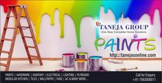 Make your home as colorful as your life! Visit Taneja Group and redecorate your home, NOW! Visit- www.tanejasonline.com