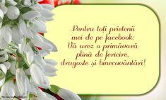 Vă urez o primăvară plină de fericire, dragoste și binecuvântări!