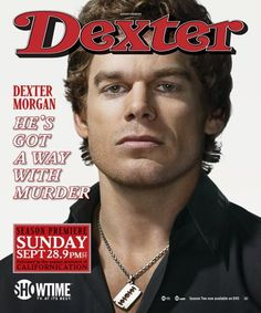 Dexter Season 3 Promo - Dexter Morgan (Michael C. Dexter Morgan, Dexter Kill, Dexter Season 3, Dexter Poster, Michael C Hall, Season Premiere, Celebration Quotes, Slice Of Life, Serial Killers