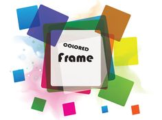 Colorful Frame Vector in Colorful Background