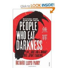 People Who Eat Darkness--Richard Lloyd Parry