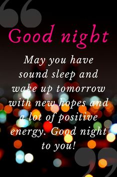 Good night Messages and wishes Say good night with a sweet massage. Good Night For Him, New Good Night Images, Beautiful Good Night Images, Good Night Friends, Good Night Gif, Good Night Wishes, Lovely Good Night, Sweet Good Night Messages, Good Night Thoughts