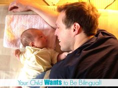 Your Child Wants to Be Bilingual!