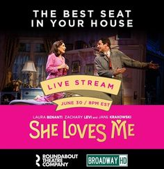 Watch She Loves Me live from Broadway thanks to BroadwayHD.  So excited for this!!!