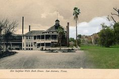 Hot Wells Hotel and Spa--ruins of victorian resort. San Antonio