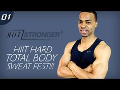 45 Min. HIIT: Total Body HIIT SWEAT FEST!!! | HIIT/STRONGER 03: Day 01 - YouTube