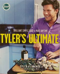 Tyler Florence, dashing and dedicated to making the best tasting food he can. He describes his dishes as 'ultimate'. I describe them as re-perfected. Grandmas beware.