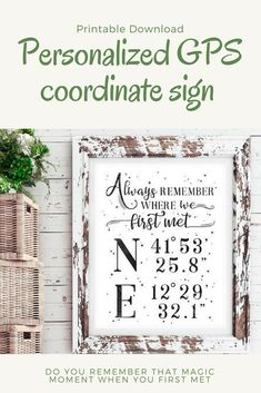 Do you remember that magic moment when you first met your wife, girlfriend or best friend and want to let her/him know? This custom gps coordinate sign is the perfect gift then! Perfect for Valentine's day or as an engagement gift! Valentine Day Gifts, Valentines, Best Valentine's Day Gifts, Do You Remember, Art Of Living, Engagement Gifts, Anniversary Gifts, Diy Crafts, Magic